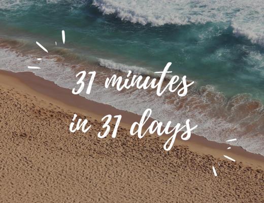 31 minutes in 31 days Oktober 2018